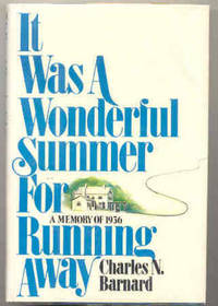It was a wonderful summer for running away