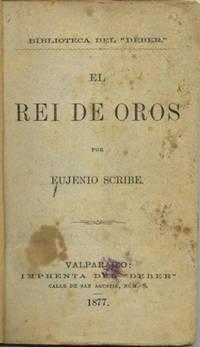 El Rei de Oros. [Biblioteca Del Deber.]