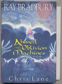 Ahmed and the Oblivion Machines: A Fable