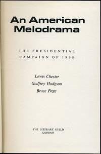 An American Melodrama : The Presidential Campaign of 1968