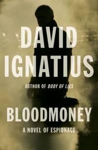 Bloodmoney : A Novel of Espionage