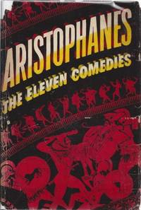 image of Aristophanes: The Eleven Comedies Two Volumes in One