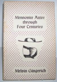 Mennonite Attire through Four Centuries