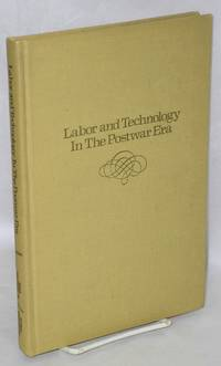 image of Labor and technology in the postwar era