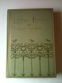 Little Rivers A Book of Essays in Profitable Idleness