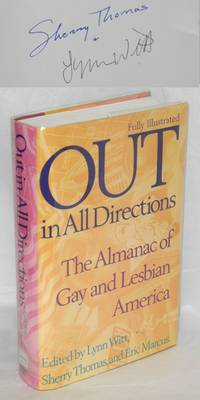 Out in All Directions; the almanac of gay and lesbian America [signed] by  assistant editor: Don Romesburg  editors - Signed First Edition - 1995 - from Bolerium Books Inc., ABAA/ILAB (SKU: 55198)