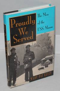Proudly we served; the men of the USS Mason