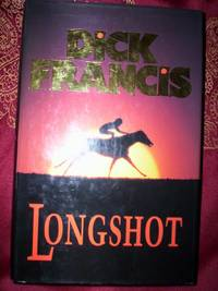 0718135652 - Longshot by Dick Francis -