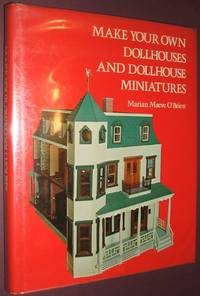Make Your Own Dollhouses and Dollhouse Miniatures