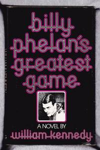 Billy Phelan\'s Greatest Game (signed)