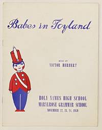 Babes in Toyland. Music by Victor Herbert