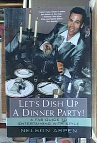 image of Let's Dish Up A Dinner Party!; A Fab Guide To Entertaining With Style