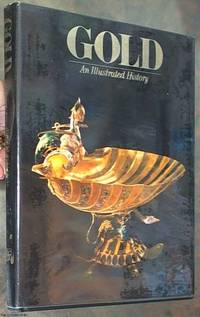 image of Gold: An Illustrated History