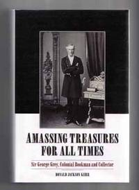 Amassing Treasures for all Times  - 1st Edition/1st Printing