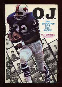 O.J.: The Education of a Rich Rookie