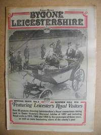 Bygone Leicestershire: Leicester Mercury Special Issue No. 3. May 21, 1984.