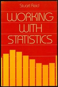 Working with Statistics: An Introduction to Quantitative Methods for Social Scientists