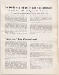 image of In defense of militant resistance. Position paper of Youth Against War and Fascism for Chicago Student Mobilization Conference, Jan. 27, 28, 29, 1968