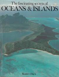 The Fascinating Secrets of Oceans & Islands by  William  William & Amos - Hardcover - Reprint - 2006 - from Adelaide Booksellers and Biblio.com