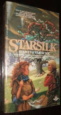 Starsilk by Sydney J. Van Scyoc - Paperback - first thus - 1985 - from biblioboy (SKU: 94283)