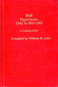 Dell Paperbacks, 1942-Mid-1962: A Catalog Index