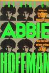image of The Best of Abbie Hoffman : Selections from Revolution for the Hell of It, Woodstock Nation, Steal This Book and New Writings