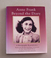 image of Anne Frank Beyond the Diary: A Photographic Remembrance