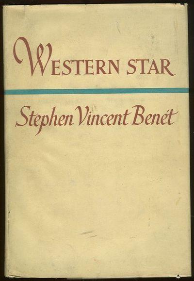 WESTERN STAR, Benet, Stephen Vincent