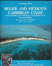 Cruising Guide to Belize and Mexico\'s Caribbean Coast