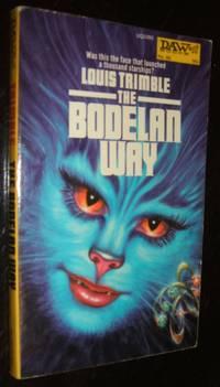 The Bodelan Way