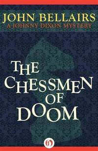 The Chessmen of Doom