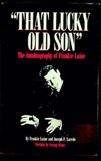 That Lucky Old Son: The Autobiography of Frankie Laine