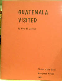 Guatemala Visited: February-March, 1946