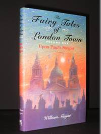 The Fairy Tales of London Town, Volume 1: Upon Paul's Steeple
