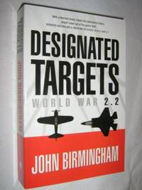 Designated Targets : World War 2.2