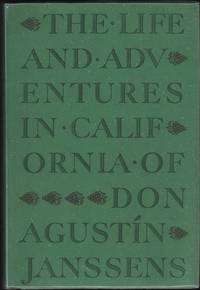 image of The life and adventures in California of Dón Agustn Janssens 1834-1856