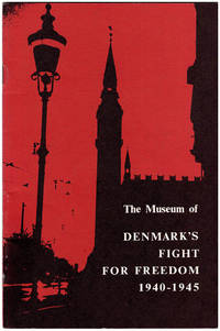 The Museum of Denmark's Fight for Freedom 1940-1945: A Short Guide