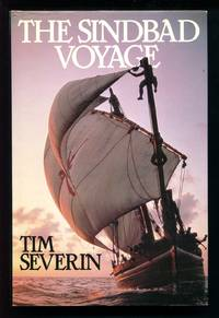 The Sindbad Voyage by Tim Severin - First edition - 1982 - from Don Wood Bookseller (SKU: 3026)