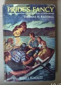 image of Pride's Fancy. A Romantic Novel of Saint Domingo, Nova Scotia and the Seas Between.