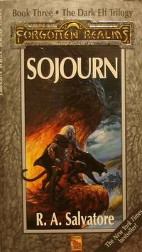 image of Sojourn: The Dark Elf Trilogy, Part 3 (Forgotten Realms: The Legend of  Drizzt, Book III)