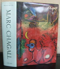 Marc Chagall: Life and Work by  Franz Meyer - 1st - 1963 - from The Wild Muse (SKU: 007443)