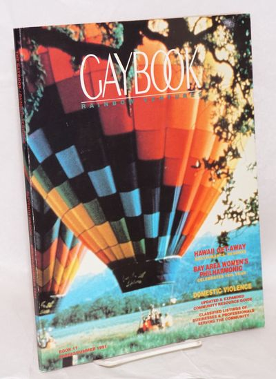 San Francisco: Rainbow Ventures, 1991. Magazine. 164p., 8.5x11 inches, illustrated with photos and a...