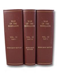 image of The War of the Rebellion: A Compilation of the Records of the Union and Confederate Armies. Series I - Volume XI - in Three Parts [I, II, III]: Reports; Reports, Etc.; Correspondence, Etc