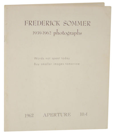 New York: Aperture, 1962. First edition. Softcover. The first book on Sommer who designed and edited...
