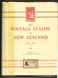 The Postage Stamps of New Zealand Vol. IV