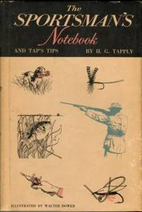 The Sportsman's Notebook And Tap's Tips