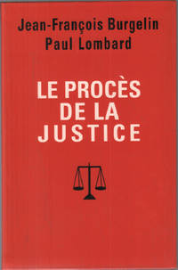 Le procès de la justice