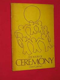 The Book of Ceremony by Clem  Gorman - Paperback - Third Edition - 1972 - from Bookbarrow (SKU: 4366)