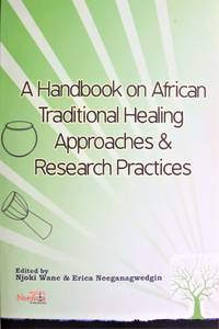 image of A Handbook on African Traditional Healing Approaches and Research Practices