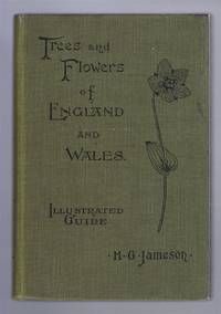 Illustrated Guide to the Trees and Flowers of England and Wales